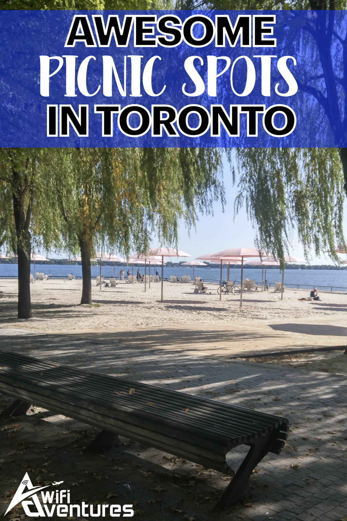 The Best Places to Picnic in Toronto - #WifiAdventures